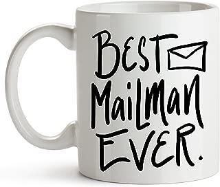 Best Mail Man Ever, Mailman Coffee Mug, Postman Mug, Mailman Thank You Gift Mug, Mug, Mail Person, Postal Carrier, Dishwasher Safe, 11 oz Coffee Mug