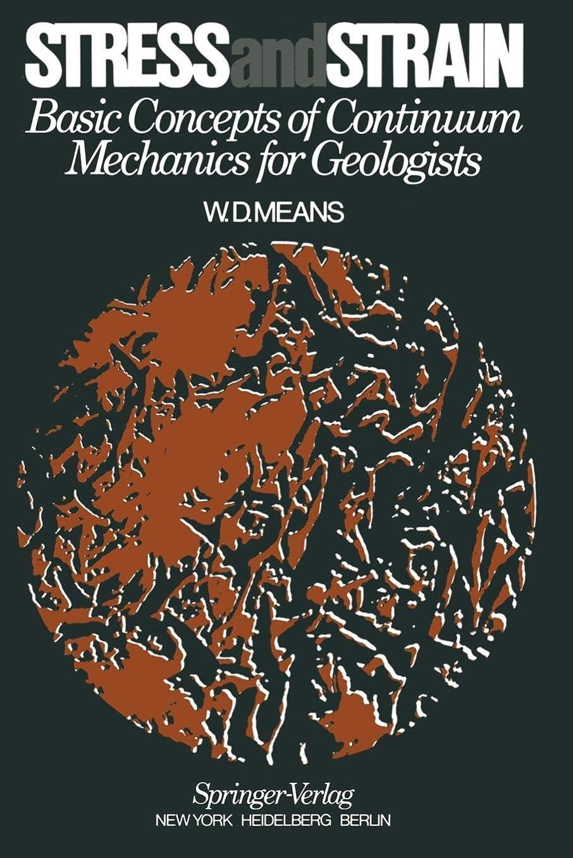 ちらつき上ナットStress and Strain: Basic Concepts of Continuum Mechanics for Geologists