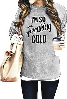 Women I'm SO Freaking Cold Letter Long Sleeve Sweatshirt Casual Pullover Sweatshirt Tops