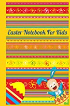 Easter Notebook For Kids: A Pretty Easter Lined Journal Notebook to Write in with Cute Easter Color Soft Cover Finish for ...
