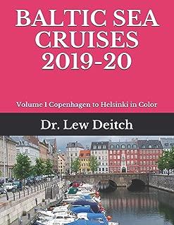 BALTIC SEA CRUISES 2019-20: Volume 1 Copenhagen to Helsinki in Color