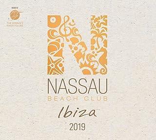 Nassau Beach Club Ibiza 2019, 2 Audio-CDs