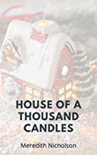 House of a Thousand Candles (illustrated)