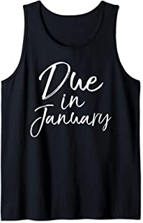 Pregnancy Announcement Gift for Pregnant Moms Due in January Tank Top