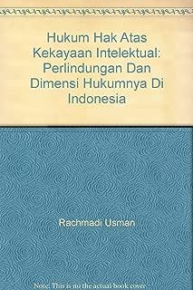 Hukum Hak Atas Kekayaan Intelektual: Perlindungan Dan Dimensi Hukumnya Di Indonesia