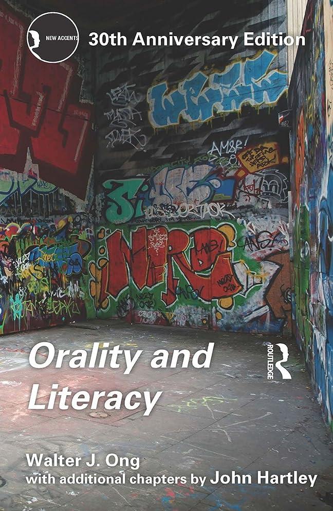 購入焼く必要としているOrality and Literacy: 30th Anniversary Edition (New Accents) (English Edition)