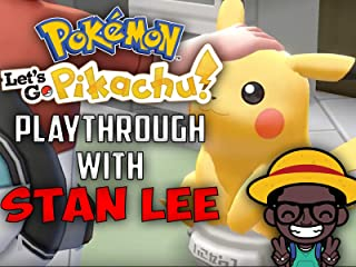 Pokemon Let's Go Pikachu Playthrough With Stan Lee