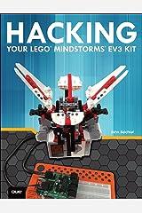 Hacking Your LEGO Mindstorms EV3 Kit Kindle Edition