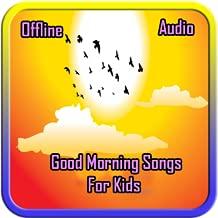 Good Morning Songs For Kids (Offline Audio)