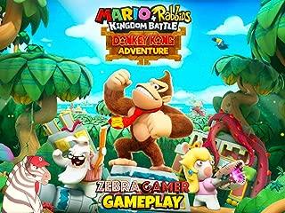 Clip: Mario + Rabbids Kingdom Battle Donkey Kong Adventure Gameplay - Zebra Gamer