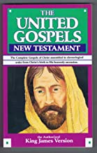 The United Gospels New Testament, the authorized King James Version