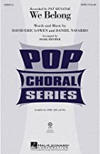 Hal Leonard We Belong SSA by Pat Benatar Arranged by Mark Brymer