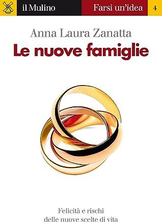 Le nuove famiglie (Farsi unidea Vol. 4)