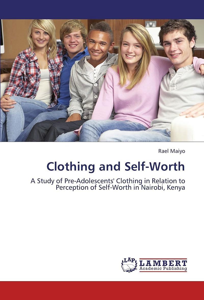 お客様修道院頑丈Clothing and Self-Worth