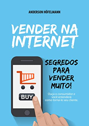 Vender na Internet: Segredos para vender muito!