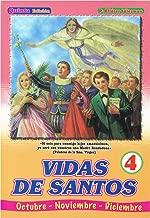 Vidas De Santos: Octubre-Noviembre-Diciembre (Volume 4)