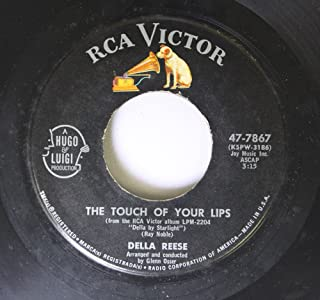 Della Reese 45 RPM The Touch of Your Lips / Won'cha Come Home, Bill Bailey