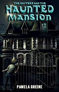 The Dayters and the Haunted Mansion