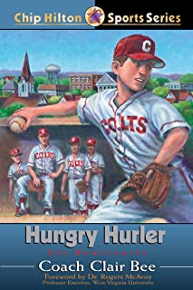 Hungry Hurler: The Homecoming (Chip Hilton Sports Series Book 23)