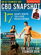 CBD Snapshot Magazine May/June 2019 Premiere Issue Dr. Oz examines CBD