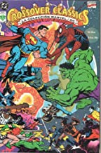 Crossover Classics The Marvel / DC Collection '91 (Crossover Classics The Marvel / DC Collection)