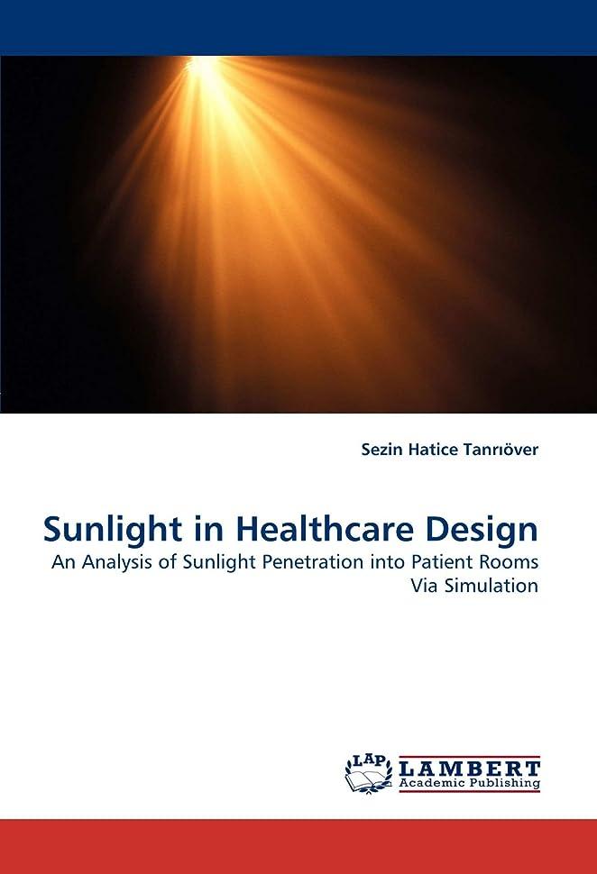区別するチキン克服するSunlight in Healthcare Design