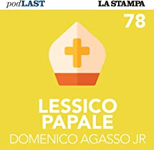 Pace in Mozambico! (Lessico Papale 78)