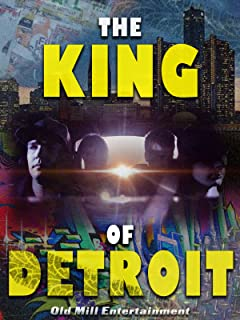 The King of Detroit