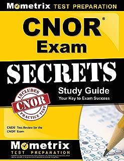 CNOR Exam Secrets Study Guide: CNOR Test Review for the CNOR Exam