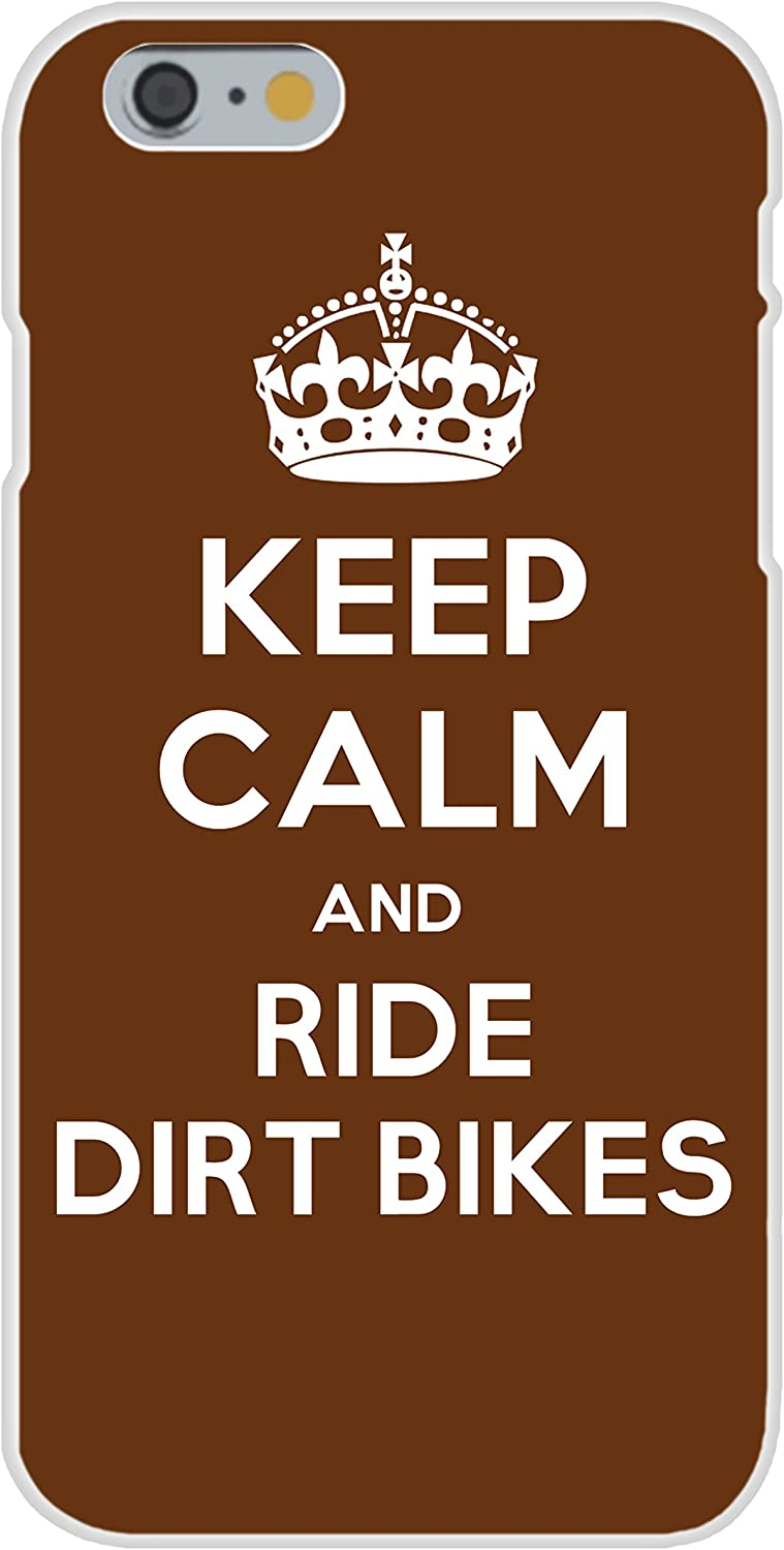Apple iPhone 6 Custom Case White Plastic Snap On - Keep Calm and Ride Dirt Bikes