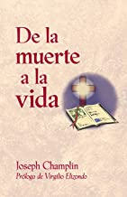 De la muerte a la vida (Spanish Edition)