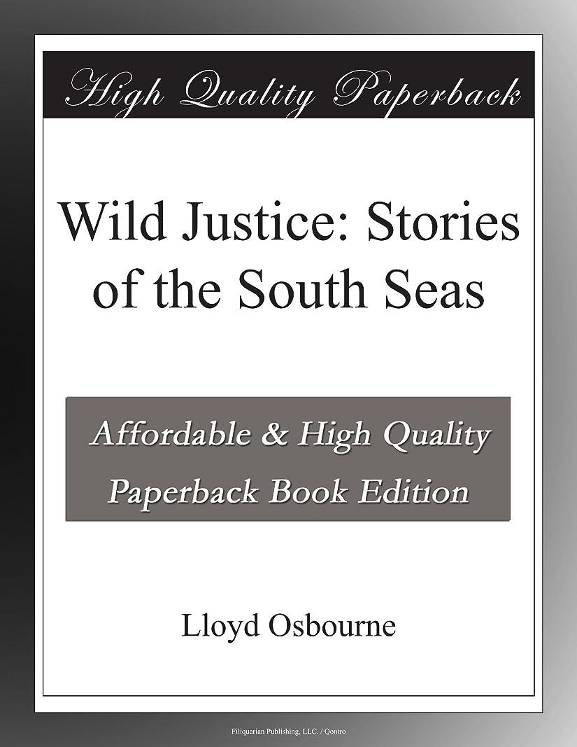 貢献するホスト線形Wild Justice: Stories of the South Seas