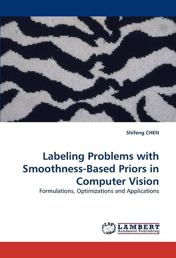 脊椎スチュアート島カレンダーLabeling Problems with Smoothness-Based Priors in Computer Vision