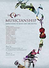 Musicianship: Improvising in Band & Orchestra
