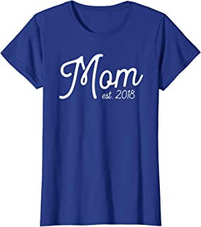 Womens Mom EST. 2018 Deluxe Vintage Design New Mommy T-shirt