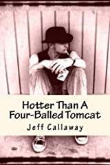 Hotter Than A Four-Balled Tomcat (Texas Outlaw Press Chapbook Series 1) Kindle Edition