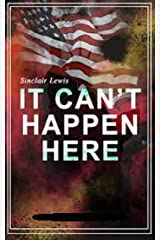 It Can't Happen Here Annotated Kindle Edition