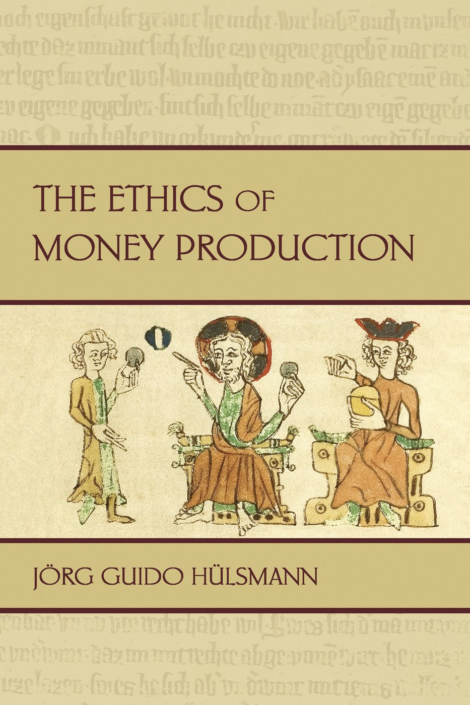 The Ethics of Money Production (LvMI)