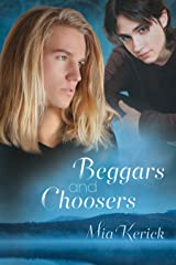 Beggars and Choosers (Beggars and Choosers and Unfinished Business Book 1) Kindle Edition