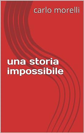 una storia impossibile