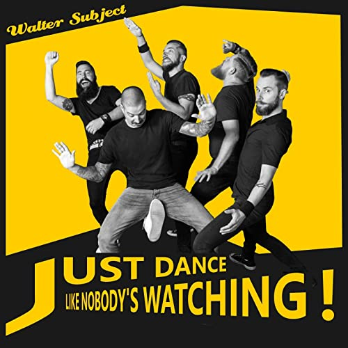 Just Dance Like Nobody's Watching [Explicit]
