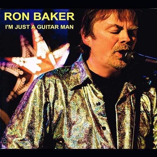 Im Just a Guitar Man de Ron Baker en Amazon Music - Amazon.es