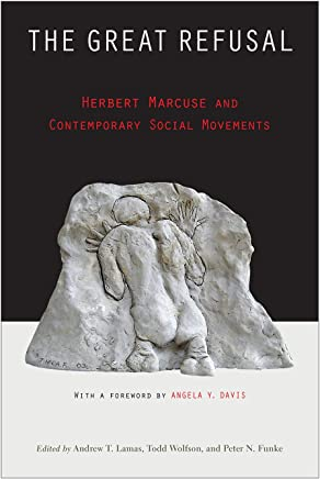The Great Refusal: Herbert Marcuse and Contemporary Social Movements