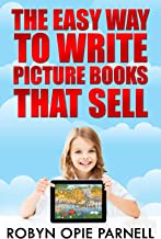 The Easy Way to Write Picture Books That Sell