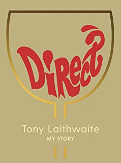 Direct: The Story of Laithwaites