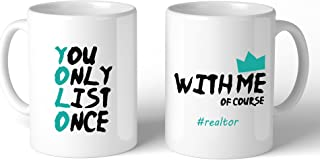 365 Printing You Only List Once Funny Real Estate Coffee Mug Cute Tank You Gift