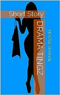 Drama Tingz: Short Story (English Edition)