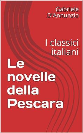 Le novelle della Pescara: I classici italiani