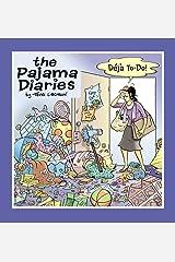 The Pajama Diaries: Déjà To-Do! Paperback
