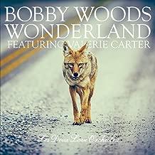 Wonderland (feat. Valerie Carter & Les Deux Love Orchestra)